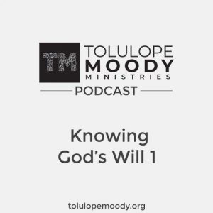 Knowing God's Will 1